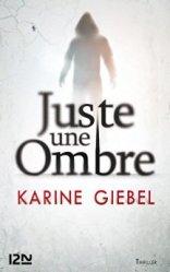 Karine Giebel Juste une ombre