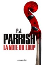 La note du loup PJ Parrish