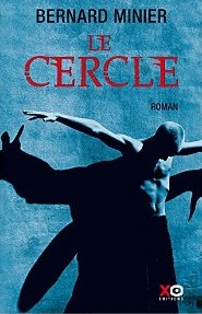 Bernard Minier Le Cercle