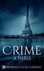 Crime à Paris Murielle Lucie Clément