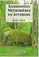 Josie Hack Randonnées Meurtrières en Auvergne