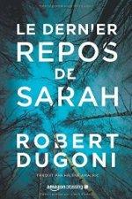 Le dernier repos de Sarah-Robert Dugoni