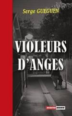 Violeurs d'anges Serges Gueguen