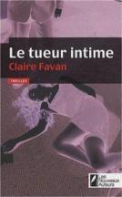 Claire Favan le tueur intime
